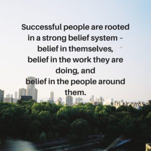 Description of the roots of successful people their belief system